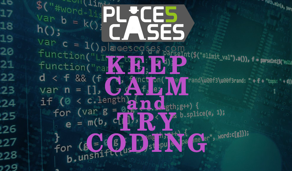 Keep calm and try coding with placescass.com